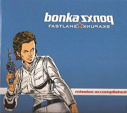 Bonkaponxz Mission Accomplished CD