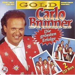 Carlo Brunner CD Die Grössten Erfolge - Gold