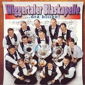 Dra Bliibe Wiggertaler Blaskapelle Cd Kaufen