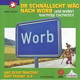 Dr Schnällscht Wäg Nach Worb