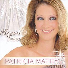 Patricia Mathys CD Alle Meine Träume
