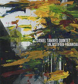 Daniel-Quintet- Tamayo CD Unjustified Paranoia