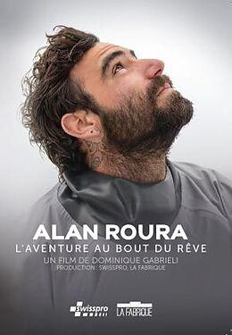 Alan Roura - L'aventure au bout du rêve [Französische Version]