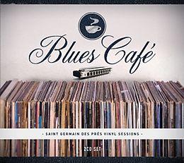 Blues Cafe-Saint Germain De Pres Vinyl Sessions
