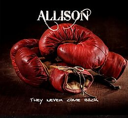 Allison  They never come back