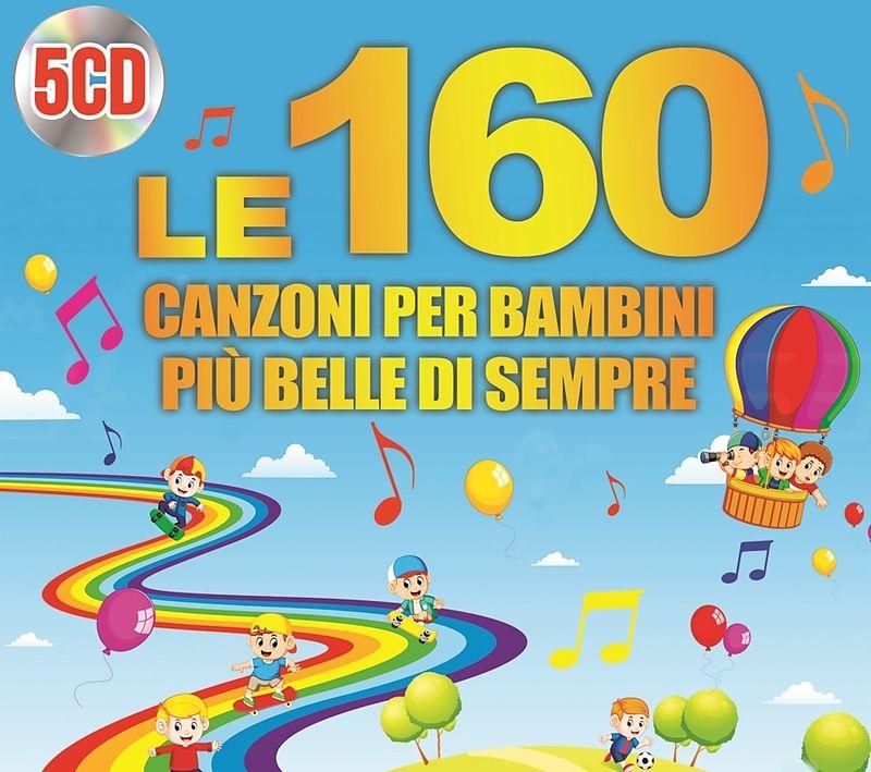 Le 160 Canzoni Per Bambini Più Belle Di Sempre Le 160 Canzoni Per
