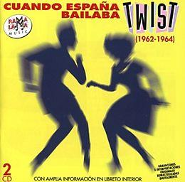 Cuando Espana Bailaba Twist (1962-1964)