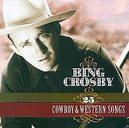 Cowboy & Western Songs - 25 Greatest Hit