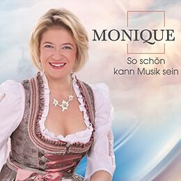 MONIQUE - So schön kann Musik sein