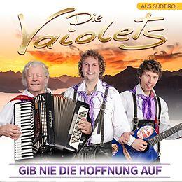 Die Vaiolets CD Gib Nie Die Hoffnung Auf