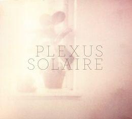 Plexus Solaire CD Plexus Solaire (+ Best-of 2003-2010)