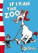 Kartonierter Einband If I Ran the Zoo von Dr. Seuss