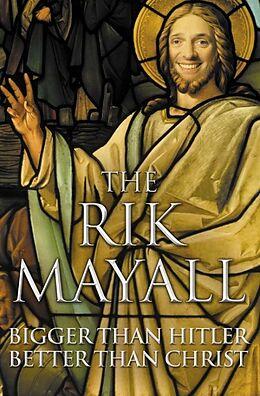 Taschenbuch Bigger Than Hitler, Better Than Christ von Rik Mayall