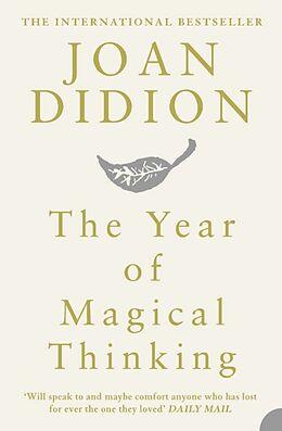 Kartonierter Einband The Year of Magical Thinking von Joan Didion