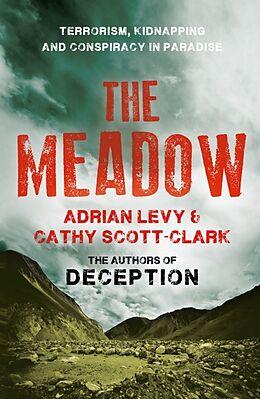 Poche format B The Meadow von Adrian Scott-Clark, Cathy Levy