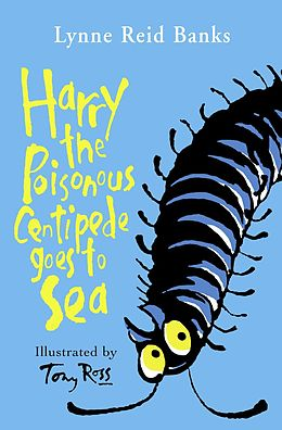 E-Book (epub) Harry the Poisonous Centipede Goes To Sea von Lynne Reid Banks