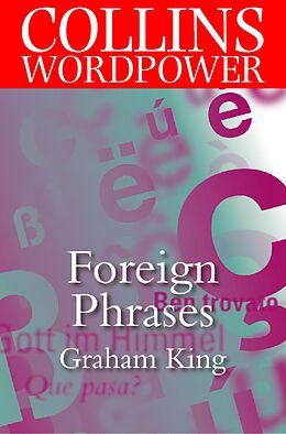 E-Book (epub) Foreign Phrases (Collins Word Power) von Graham King