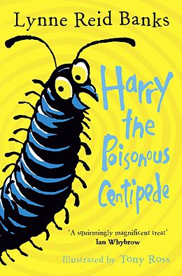 E-Book (epub) Harry the Poisonous Centipede: A Story To Make You Squirm von Lynne Reid Banks