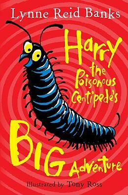 Kartonierter Einband Harry the Poisonous Centipede's Big Adventure von Lynne Reid Banks