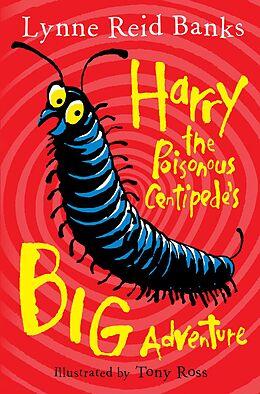E-Book (epub) Harry the Poisonous Centipede's Big Adventure von Lynne Reid Banks