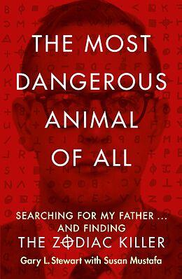 E-Book (epub) Most Dangerous Animal of All von Gary L. Stewart