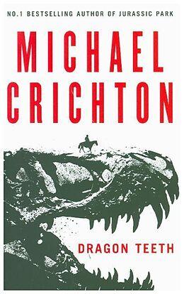 Kartonierter Einband Dragon Teeth von Michael Crichton