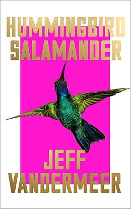 E-Book (epub) Hummingbird Salamander von Jeff VanderMeer