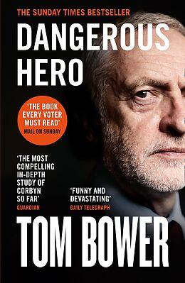 E-Book (epub) Dangerous Hero: Corbyn's Ruthless Plot for Power von Tom Bower