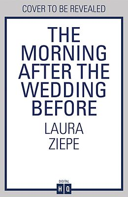 E-Book (epub) Morning After the Wedding Before von Laura Ziepe