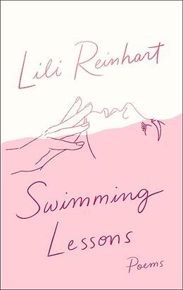 Kartonierter Einband Swimming Lessons: Poems von Lili Reinhart