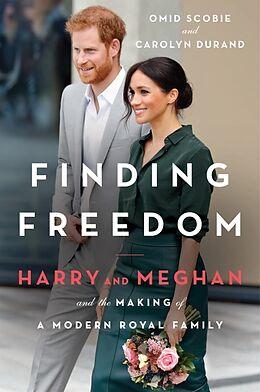 Kartonierter Einband Finding Freedom von Omid Scobie and Carolyn Durand