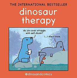 Fester Einband Dinosaur Therapy von James Stewart