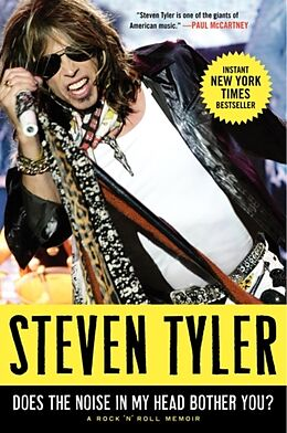Broschiert Does the Noise in My Head Bother You? von Steven Tyler