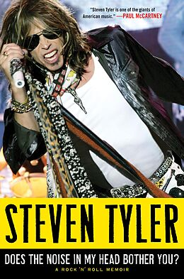 E-Book (epub) Does the Noise in My Head Bother You? von Steven Tyler