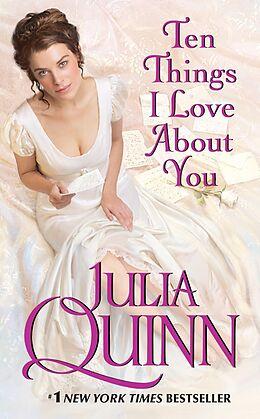 E-Book (epub) Ten Things I Love About You von Julia Quinn
