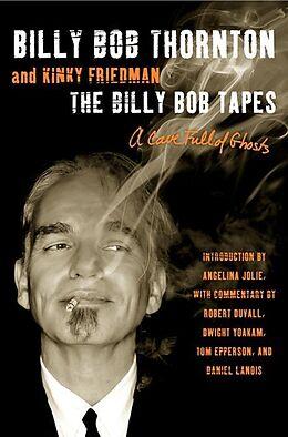 E-Book (epub) Billy Bob Tapes von Billy Bob Thornton, Kinky Friedman