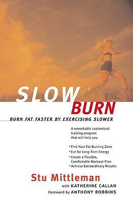 eBook (epub) Slow Burn de Stu Mittleman, Katherine Callan