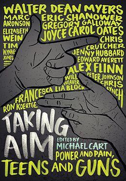 E-Book (epub) Taking Aim von Michael Cart, Ron Koertge, Chris Lynch
