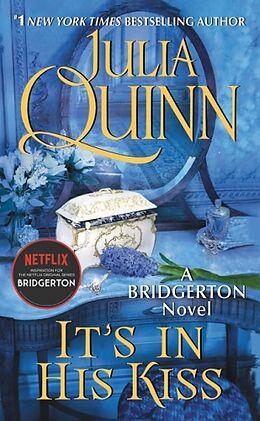 Kartonierter Einband It's in His Kiss von Julia Quinn