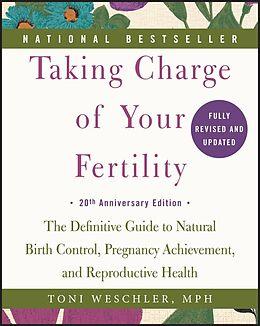 E-Book (epub) Taking Charge of Your Fertility von Toni Weschler