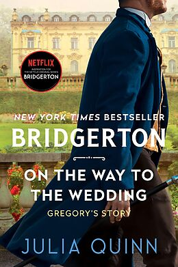 E-Book (epub) On the Way to the Wedding with 2nd Epilogue von Julia Quinn
