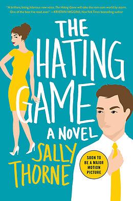 Kartonierter Einband The Hating Game von Sally Thorne