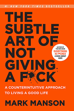 Kartonierter Einband The Subtle Art of Not Giving A F*ck von Mark Manson