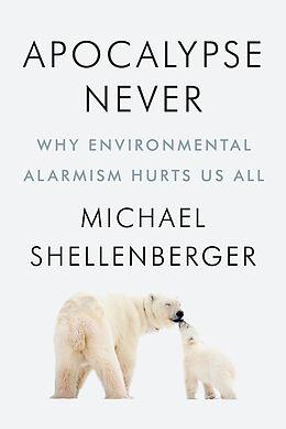 Fester Einband Apocalypse Never von Michael Shellenberger