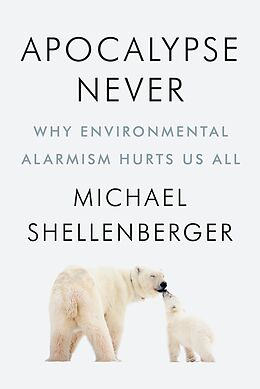 E-Book (epub) Apocalypse Never von Michael Shellenberger