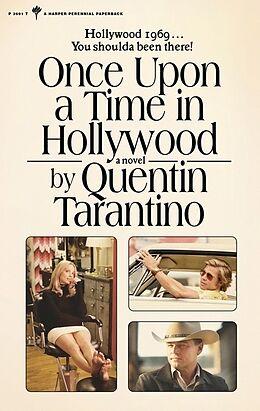 Kartonierter Einband Once Upon a Time in Hollywood von Quentin Tarantino