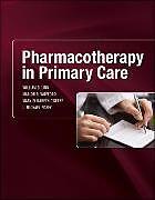 Kartonierter Einband Pharmacotherapy in Primary Care von William Linn, Marion Wofford, Mary Elizabeth O'Keefe