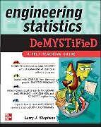 Kartonierter Einband Engineering Statistics Demystified von Larry Stephens