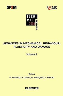 E-Book (pdf) Advances in Mechanical Behaviour, Plasticity and Damage von D. Miannay, J. C. Dupré, J. M. Georges
