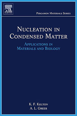 E-Book (pdf) Nucleation in Condensed Matter von Ken Kelton